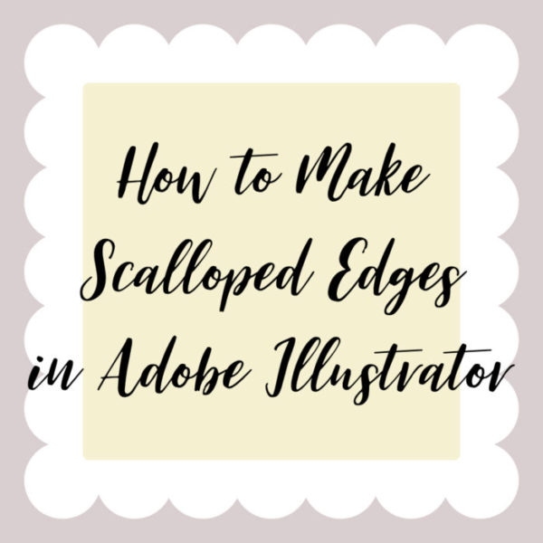 How To Make Scalloped Edges In Adobe Ilrator