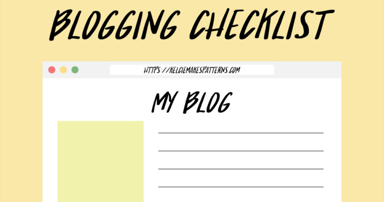Daily/Weekly Blog Checklist