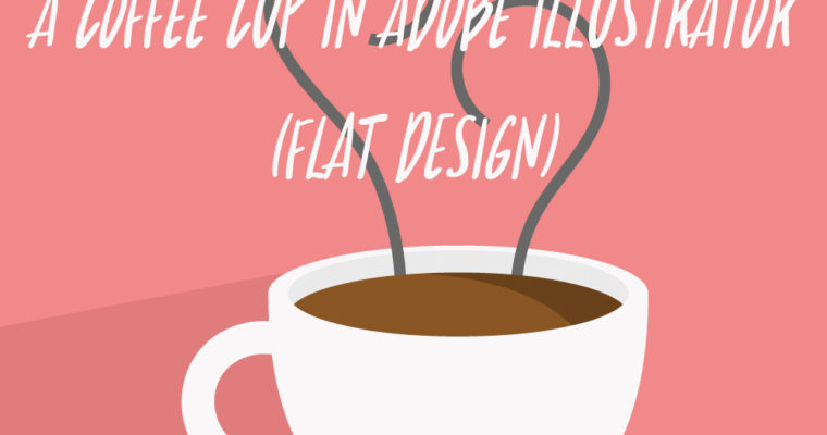 How to Make a Coffee Cup in Adobe Illustrator