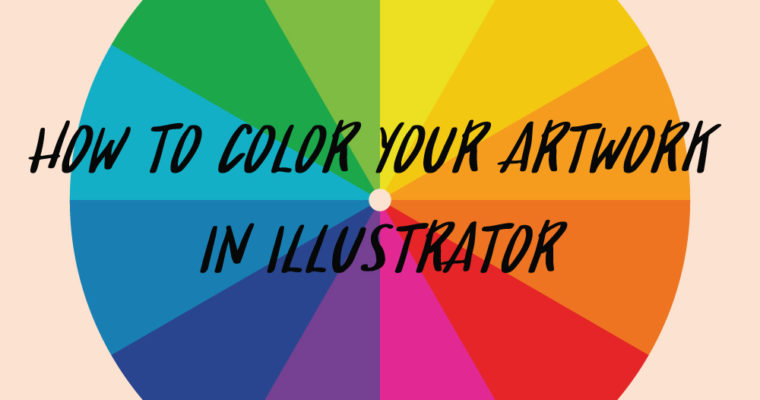 How to Color Your Artwork in Illustrator
