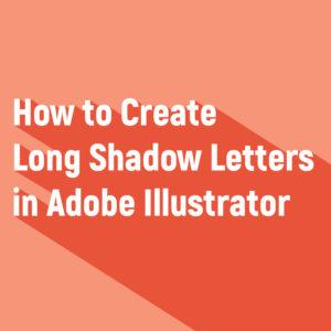 how to create long shadow letters in adobe illustrator kelcie
